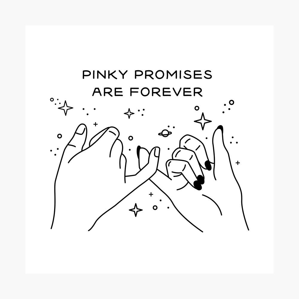 Pinky Promises are Forever Lámina fotográfica