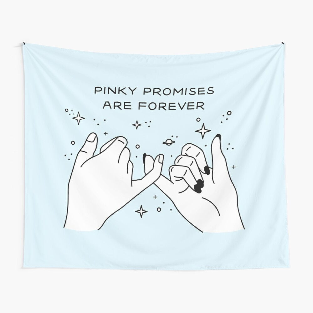 Pinky Promises are Forever Tela decorativa