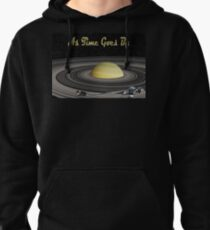 As Time Goes By Pullover Hoodie