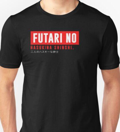 Futari no hasukīna shinshi T-Shirt