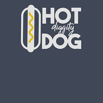 Hot Diggity Dog Mustard Light Design by Andrewkgolf
