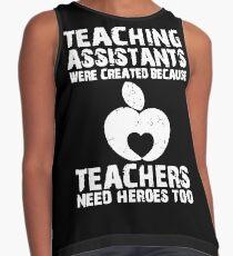 776258e1 Teaching Assistants Were Created Because Teachers Need Heroes Too T-Shirt  Sleeveless Top