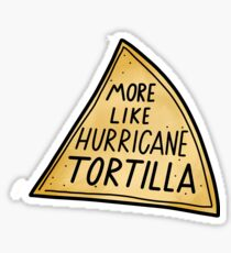 Hurricane Tortilla Sticker