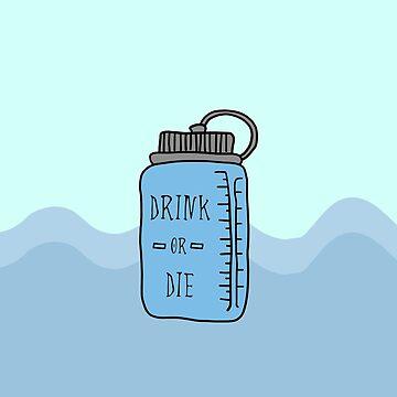 Drink or Die by hrubiks