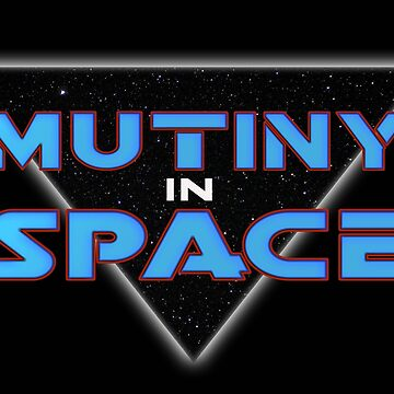 Mutiny In Space by bestofbad