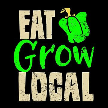 Organic Farming T Shirt | Eat Grow Local Farmer Gift by IsiTees