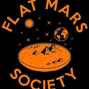 Flat Mars Society by SxedioStudio