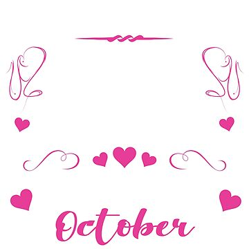October Birthdays For Women by thepixelgarden