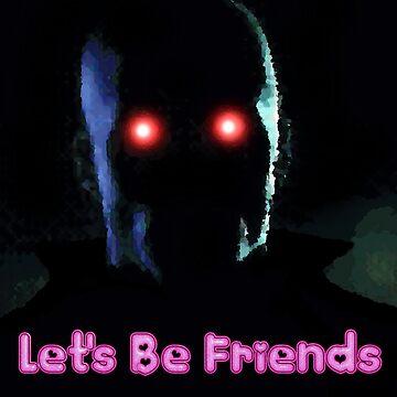 Hi Friend by DiabloNegro