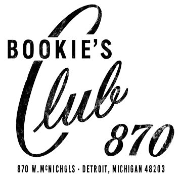 BOOKIE'S Club 870, Detroit (Distressed, Black) by PissAndVinegar