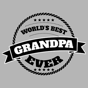 World's Best Grandpa Ever Black - Gift Idea by vicoli-shirts