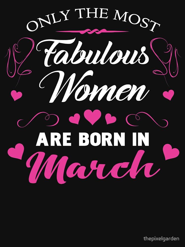 March Birthdays For Women by thepixelgarden
