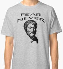 Fear Never | Marcus Aurelius - Stoicism Classic T-Shirt