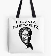 Fear Never | Marcus Aurelius - Stoicism Tote Bag