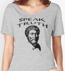 Speak Truth | Marcus Aurelius - Stoicism Women's Relaxed Fit T-Shirt