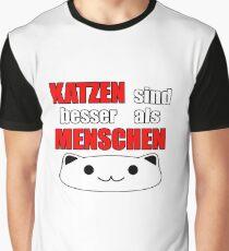 Katzen sind besser als Menschen Graphic T-Shirt