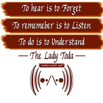 """Zekko Arashi Ryu ~ Ninpo ~ The Lady Toda – """"To Hear is to Forget"""" by zekkoarashiryu"""