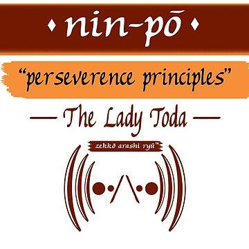 "Zekko Arashi Ryu ~ The Lady Toda ~ Nin-po - ""perseverance principles"" by zekkoarashiryu"