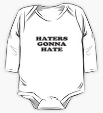 Haters Gonna Hate One Piece - Long Sleeve