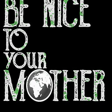 be nice - mother earth by CORZ