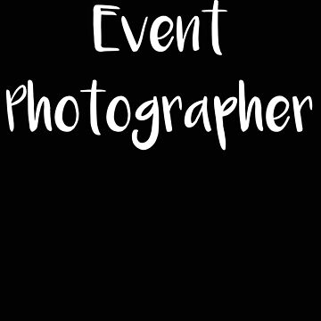 Photographer Event Photographer by stacyanne324