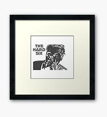 The Hard Six Framed Print