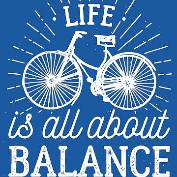 Life is all about balance by hottrend01