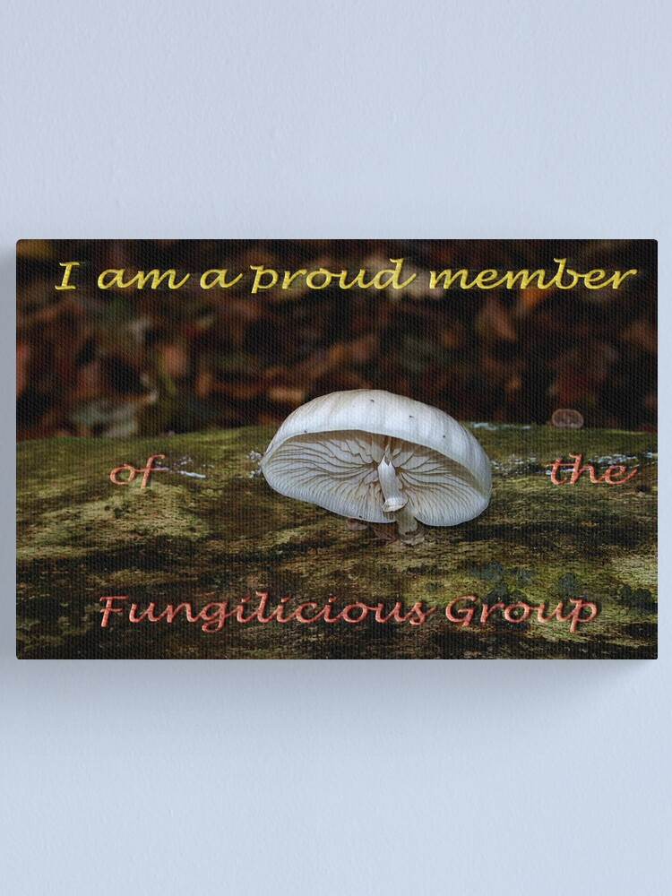 Alternate view of Member banner Fungilicious Group Canvas Print