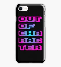 OOC - Out of Character CM iPhone 8 Case