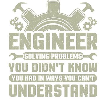 Engineer Problem Solver Engineering Career by KanigMarketplac