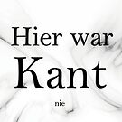 Kant was never here by PCollection