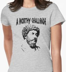 A Worthy Challenge | Marcus Aurelius - Stoicism Women's Fitted T-Shirt