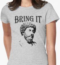 Bring It | Marcus Aurelius - Stoicism Women's Fitted T-Shirt