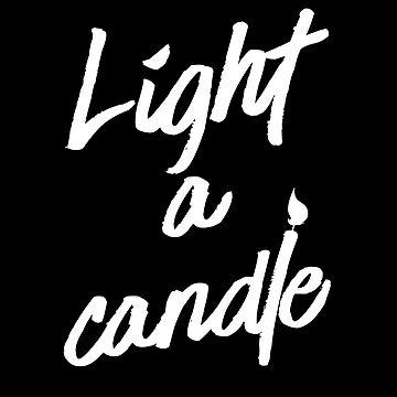 Light a Candle (v1) by BlueRockDesigns