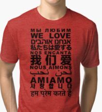 Yandhi - We Love In All Languages Tri-blend T-Shirt