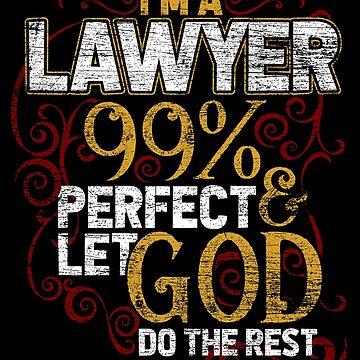Arrogant lawyers by GeschenkIdee