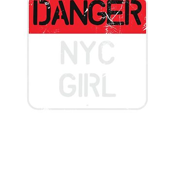 Danger NYC Girl Sign by ixmanga