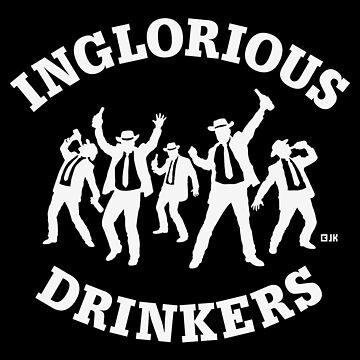 Inglorious Drinkers (Drinking Team / Beer / 1C NEG) by MrFaulbaum