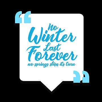 No winter last forever by NovaPaint