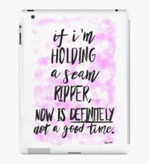 If i'm holding a seam ripper hand lettered watercolour quote iPad Case/Skin