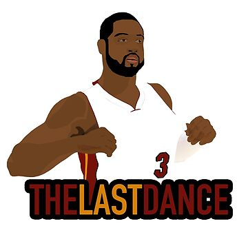 D Wade Last Dance by nbagradas
