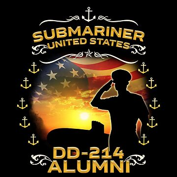 Submariner United States DD-214 Alumni Veteran Patriotic American Military Armed Forces Gifts by vince58