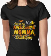 This is My Awesome Momma Costume Funny Gift  Women's Fitted T-Shirt