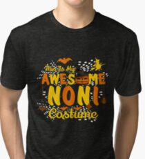 This is My Awesome Noni Costume Funny Gift  Tri-blend T-Shirt