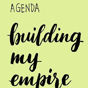 Today's agenda - building my empire by hazelong