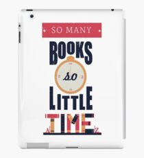 So Many Books, So Little Time! iPad Case/Skin