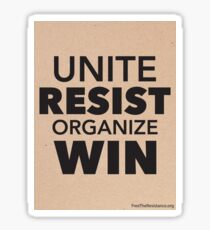 UNITE - RESIST - ORGANIZE - WIN Sticker