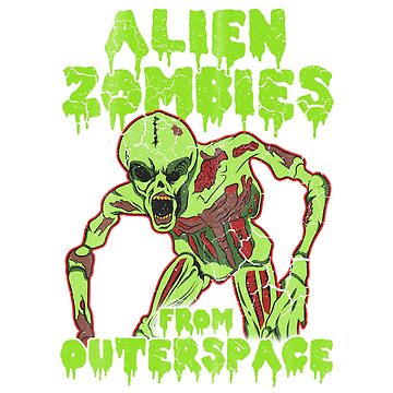Alien Zombies From Outer Space by frittata