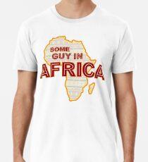 Irgendein Kerl in Afrika Männer Premium T-Shirts