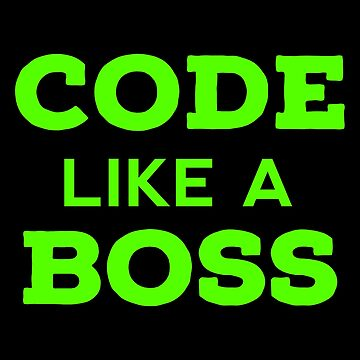 MY BOSS Coding T Shirts. Nice Gifts Ideas for Coders. by Bronby